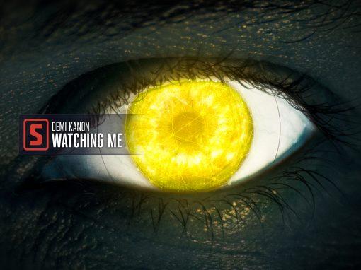 'Demi Kanon – Watching Me' Artwork